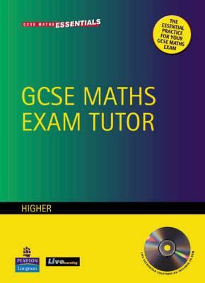 GCSE Maths Exam Tutor: Higher Workbook by J Barrett