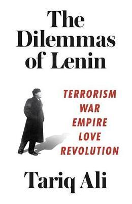 The Dilemmas of Lenin by Tariq Ali image