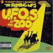 The Flaming Lips - U.F.O's At The Zoo - The Legendary Concert In Oklahoma City (MVI Album) on DVD