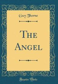 The Angel (Classic Reprint) by Guy Thorne image