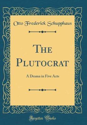 The Plutocrat by Otto Frederick Schupphaus image