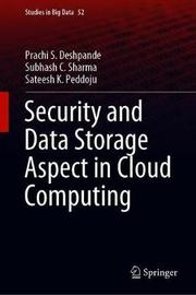 Security and Data Storage Aspect in Cloud Computing by Prachi S. Deshpande