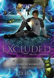 The Excluded by J.D. Hines