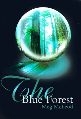 The Blue Forest by Meg McLeod image