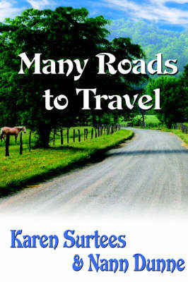 Many Roads to Travel by Karen Surtees
