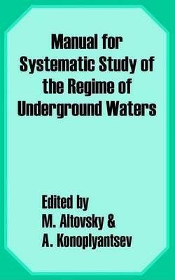 Manual for the Systematic Study of the Regime of Underground Waters