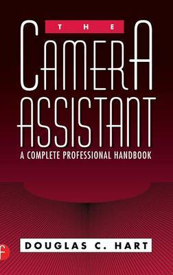 The Camera Assistant by Douglas Hart