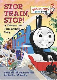 Stop, Train, Stop! by Owain Bell