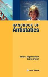 Handbook of Antistatics by Jurgen Pionteck