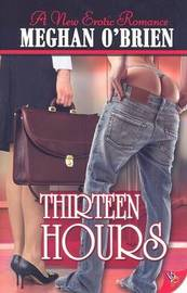 Thirteen Hours by Meghan O'Brien image