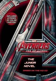 Marvel's Avengers: Age of Ultron: The Junior Novel by Marvel