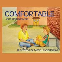 Comfortable by Jane Damphousse