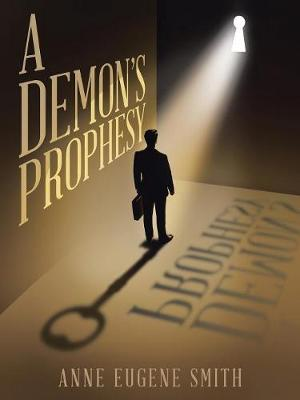A Demon's Prophesy by Anne Eugene Smith image