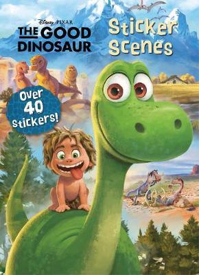 Disney Pixar The Good Dinosaur Sticker Scenes by Parragon Books Ltd image