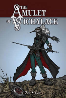 The Amulet of Vichalace by Zoe Stead image