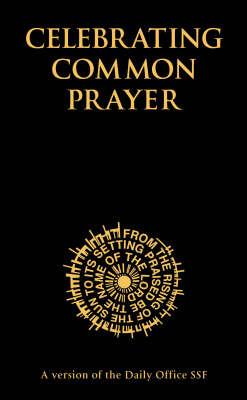 Celebrating Common Prayer by David Stancliffe image