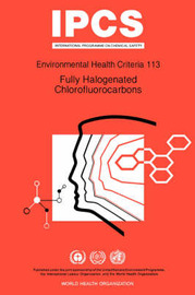 Fully Halogenated Chlorofluorocarbons by World Health Organization(WHO)