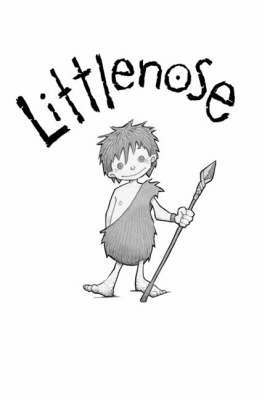 Littlenose the Leader: No. 5 by John Grant
