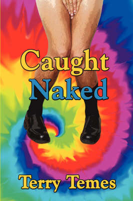 Caught Naked by Terry Temes