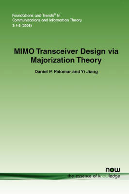 MIMO Transceiver Design Via Majorization Theory by Daniel P. Palomar image