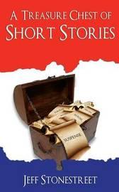 A Treasure Chest of Short Stories by David Jeffrey Stonestreet