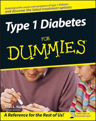 Type 1 Diabetes For Dummies by Alan L. Rubin image