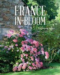 France in Bloom by Stephane Bern