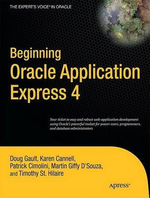 Beginning Oracle Application Express 4 by Doug Gault