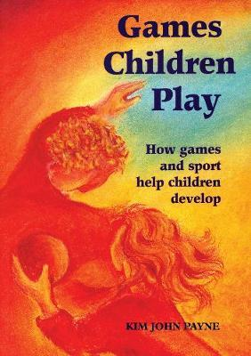 Games Children Play by Kim Brooking-Payne image