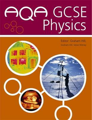 AQA GCSE Physics by Graham C. Hill image