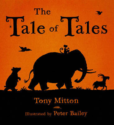 The Tale Of Tales by Tony Mitton image
