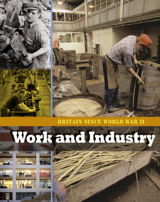 Work and Industry by Stewart Ross