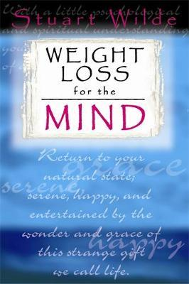 Weight Loss For The Mind by Stuart Wilde image