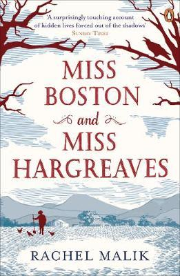 Miss Boston and Miss Hargreaves by Rachel Malik