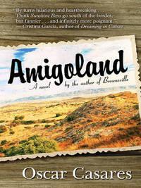 Amigoland by Oscar Casares image