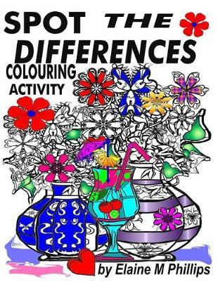 Spot the Differences Activity Book by Elaine M. Phillips image