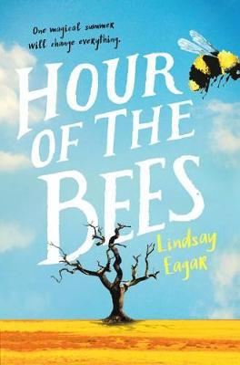 Hour of the Bees by Lindsay Eagar image