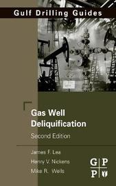 Gas Well Deliquification by James F Lea