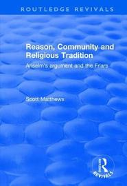 Reason, Community and Religious Tradition by Scott Matthews