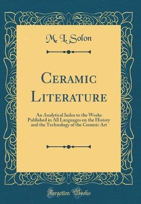 Ceramic Literature by M.L. Solon