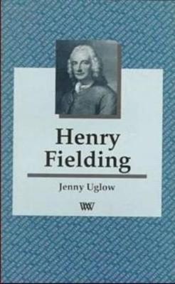 Henry Fielding by Jenny Uglow
