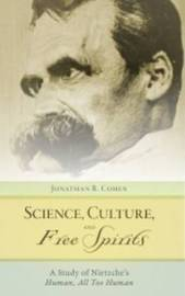 Science, Culture, And Free Spirits by Jonathan R. Cohen image
