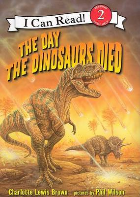 Day the Dinosaurs Died by Charlotte Lewis Brown image