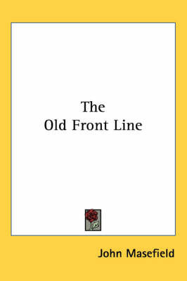 The Old Front Line by John Masefield