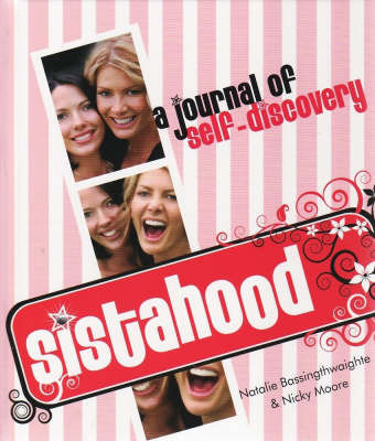 Sistahood! A journal of self-discovery by Natalie Bassingthwaighte