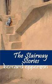 The Stairway Stories by Bernard Epperson image