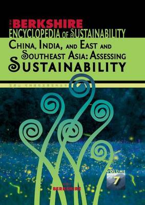 Berkshire Encyclopedia of Sustainability: China, India, and East and Southeast Asia: Assessing Sustainability