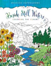 Adult Colouring Book: Beside Still Waters Coloring the Psalms by Broadstreet Publishing