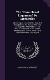 The Chronicles of Enguerrand de Monstrelet by Enguerrand De Monstrelet