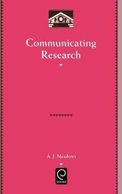 Communicating Research by A.J. Meadows image